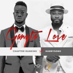 Chapter Ranking - Gangsta Love ft. Harrysong